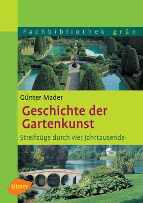 Geschichte der Gartenkunst