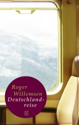 Roger Willemsen - Deutschlandreise