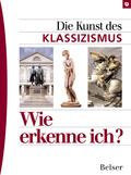 Die Kunst des Klassizismus