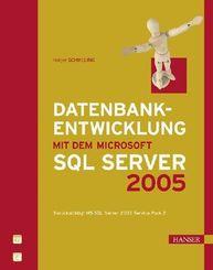 Datenbankentwicklung mit dem Microsoft SQL Server 2005 (Ebook nicht enthalten)
