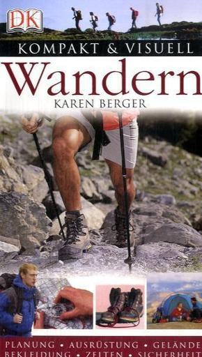 Wandern   ; Kompakt & Visuell; Deutsch; , über 500 Fotos u. Abb., durchg. farb. -
