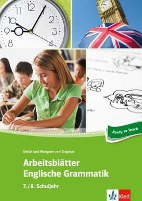 Arbeitsblätter Englische Grammatik, 7./8. Schuljahr