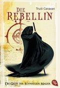 Die Gilde der Schwarzen Magier - Die Rebellin