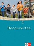 Découvertes: Schülerbuch, 3. Lernjahr; Bd.3