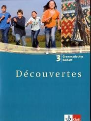 Découvertes: Grammatisches Beiheft, 3. Lernjahr; Bd.3