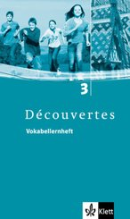 Découvertes: Vokabellernheft, 3. Lernjahr; Bd.3