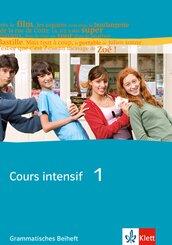 Cours intensif: Grammatisches Beiheft; 1