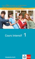 Cours intensif: Vokabellernheft; Bd.1