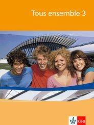 Tous ensemble, Ausgabe ab 2004: 3. Lernjahr, Schülerbuch; Bd.3