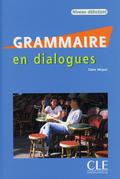 Grammaire en dialogues - Niveau débutant, m. Audio-CD