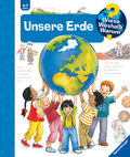 Unsere Erde - Wieso? Weshalb? Warum? Bd.36