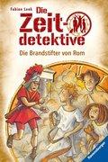 Die Zeitdetektive - Die Brandstifter von Rom