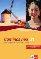 Caminos neu: Lehr- und Arbeitsbuch B1, m. 2 Audio-CDs; Bd.3