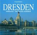 Dresden. Elbflorenz - die barocke Schönheit140 farb. Abb.