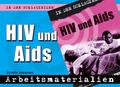 HIV und Aids, Arbeitsmaterialien