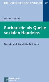 Eucharistie als Quelle sozialen Handelns