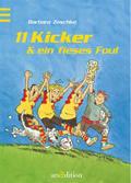 11 Kicker und ein fieses Foul