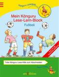Fußball; Mein Känguru Lese-Lern-Block   ; Känguru - LeseLernHilfen; Ill. v. Theissen, Petra; Deutsch; 320 Bl., mit Leselineal -