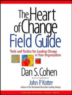 The Heart of Change Field Guide