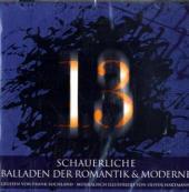 13 Schauerliche Balladen der Romantik und Moderne, 1 Audio-CD