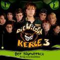 Die Wilden Kerle, Der Soundtrack, 1 Audio-CD - Tl.3