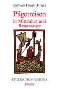 Pilgerreisen in Mittelalter und Renaissance