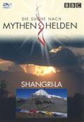 Die Suche nach Mythen & Helden, DVD-Videos: Shangri-La, 1 DVD