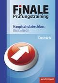 Finale - Prüfungstraining Basiswissen: Deutsch, Hauptschulabschluss
