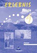 Erlebnis Biologie, Ausgabe Sachsen, Neubearbeitung: 9. Schuljahr, Arbeitsheft