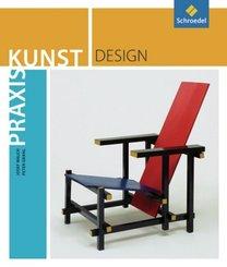 Praxis Kunst: Design