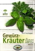 Gewürzkräuter für naturnahe Gärten
