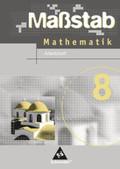 Maßstab, Mathematik Hauptschule, Ausgabe Niedersachsen u. Schleswig-Holstein, Neubearbeitung: Klasse 8, Arbeitsheft