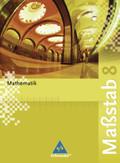 Maßstab, Mathematik Realschule, Ausgabe 2005 Nordrhein-Westfalen, Bremen, Hamburg, Schleswig-H.: 8. Schuljahr, Schülerband