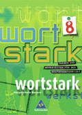Wortstark, Ausgabe Hauptschule Bayern: 8. Klasse, SprachLeseBuch, Ausgabe 8R