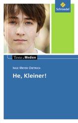 He, Kleiner!, Textausgabe mit Materialien