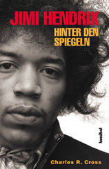 Jimi Hendrix. Hinter den Spiegeln