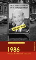 1986. Das Jahr, das Österreich veränderte