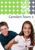 Camden Town, Ausgabe Realschule: Textbook; Bd.2