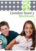 Camden Town, Ausgabe Realschule: Workbook mit Audio-CD für Schüler; 2