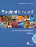 Straightforward, Pre-Intermediate: Workbook with key and Audio-CD