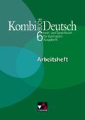 Kombi-Buch Deutsch, Ausgabe N: 6. Jahrgangsstufe, Arbeitsheft