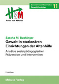 Gewalt in stationären Einrichtungen der Altenhilfe