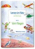 Lernen im Netz: Vom Fliegen; H.11