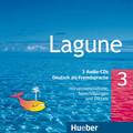 Lagune - Deutsch als Fremdsprache: 3 Audio-CDs; Bd.3