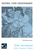 Ovid 'Ars amatoria', Lehrerkommentar
