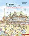 Bremen entdecken & erleben