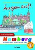 Augen auf! Wir entdecken Hamburg