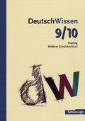 DeutschWissen: 9./10. Schuljahr, Training Mittlerer Schulabschluss