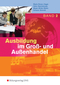 Ausbildung im Groß- und Außenhandel: Lehrbuch; Bd.2