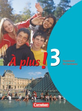 À plus!: Schülerbuch; Bd.3